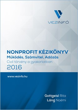 Nonprofit szervezetek működése, számvitele és adózása 2016